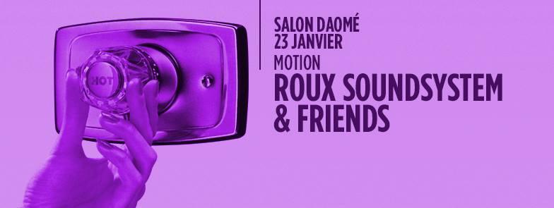 ROUX Soundsystem & Friends