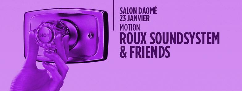 ROUX Soundsystem & Friends